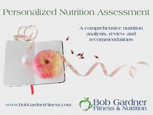 Personalized Nutrition Assessment
